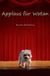 Applaus für Wotan